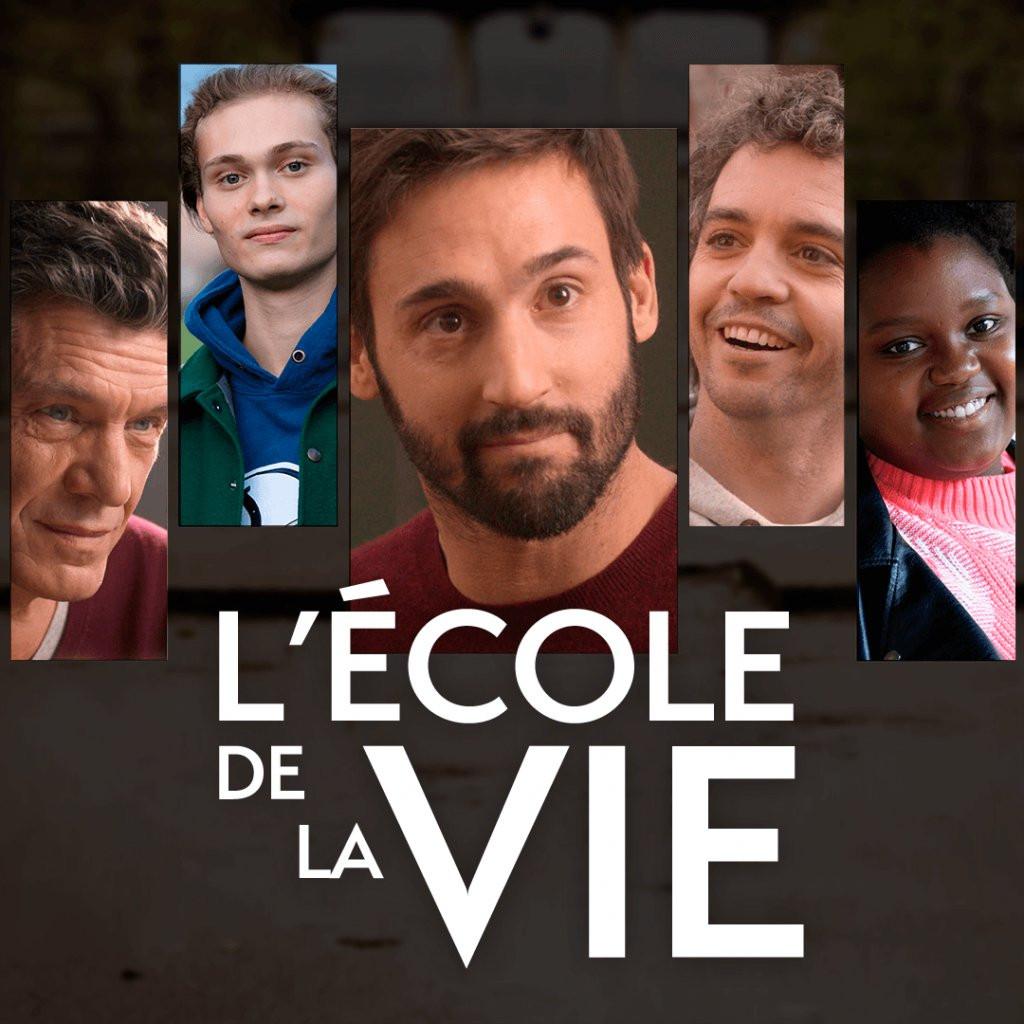 'L'Ecole de la vie' : série
