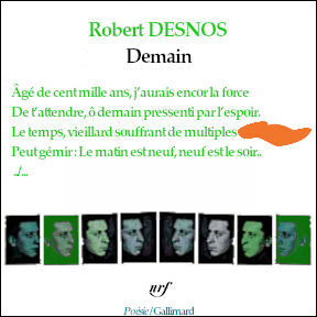 Le début d'un poème de Desnos, pour finir, auquel il manque une seule rime.