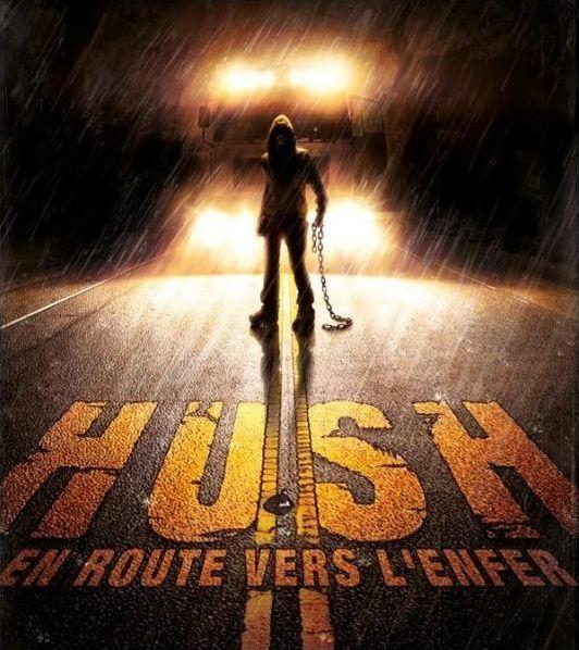 Film - Hush : En route vers l'enfer