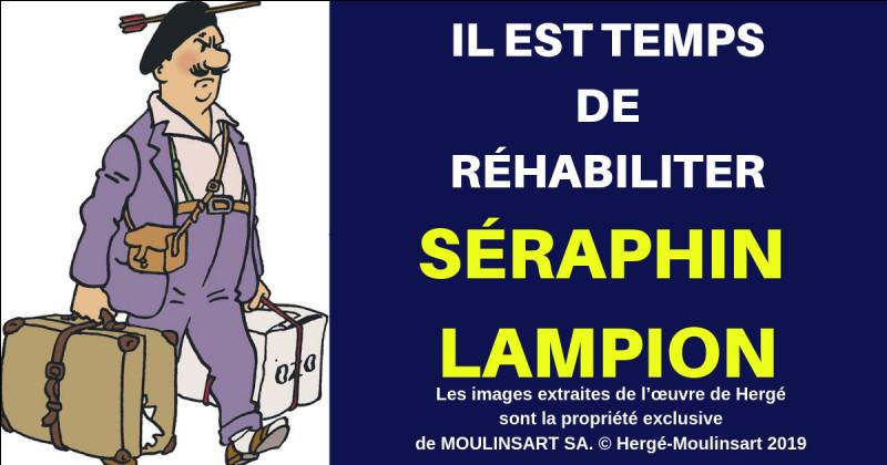 Dans les Aventures de Tintin, quelle est la profession de Séraphin Lampion ?