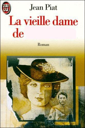"""Complétez le titre du livre de Jean Piat : """"La Vieille Dame..."""""""