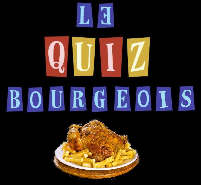 Le quiz bourgeois (1)