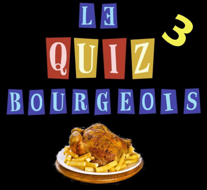 Le quiz bourgeois (3)