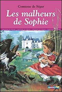 """Malheur : on se souvient des """"Malheurs de Sophie"""", quel était le nom de famille de Sophie ?"""