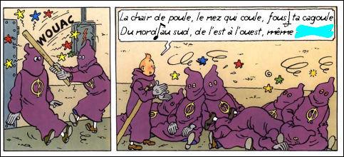 """Retrouvez la rime de ce rap râpeux que fredonne un Tintin vainqueur de tous ses ennemis ! Et qui """"chantait"""" cela ?"""