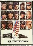 Un pont trop loin. En 1944, quel fiasco militaire, a l'initiative du général anglais montgomery, sert de toile de fond à ce film ?