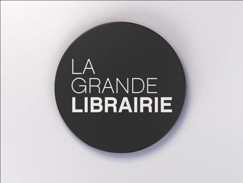 La Grande Librairie : par qui cette émission littéraire est-elle présentée ?