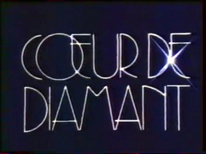 Quel pays a produit le feuilleton télévisé ''Coeur de diamant'', sachant que c'est une ''télénovela'' ?