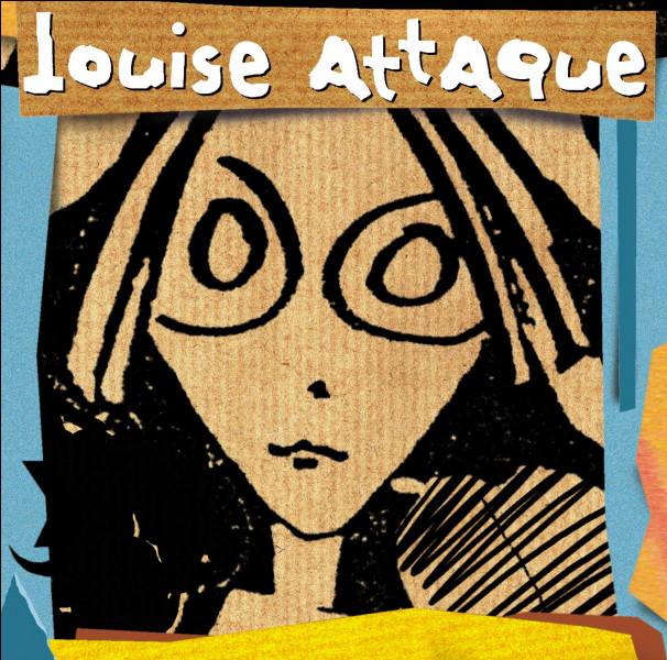 Lequel de ces prénoms féminins désigne une chanson du groupe Louise Attaque ?
