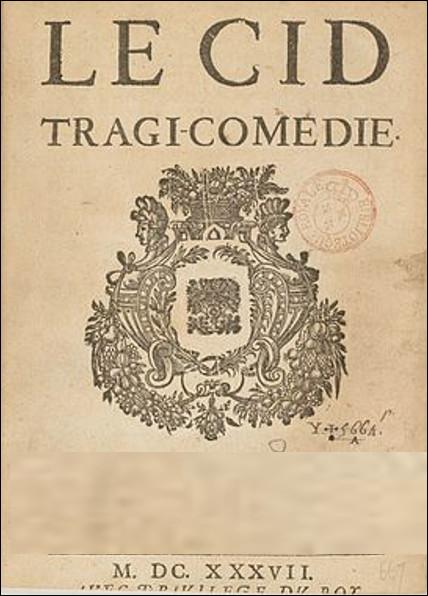 Qui a écrit le Cid, une pièce de théâtre tragi-comique en vers ?