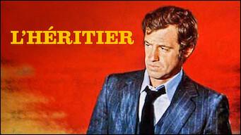 """Quel est le nom du réalisateur du film """"L'Héritier"""" ?"""