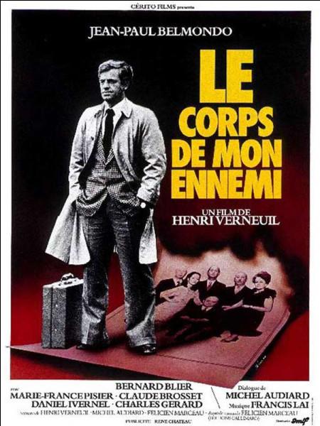"""Quelle actrice peut-on voir aux côtés de Belmondo dans """"Le Corps de mon ennemi"""" ?"""