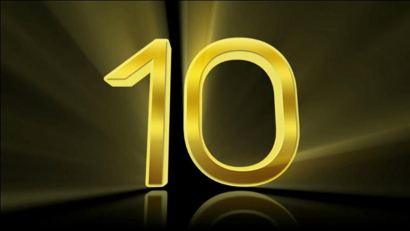"""Enfin, le """"10"""" ! Comment il se dit ?"""