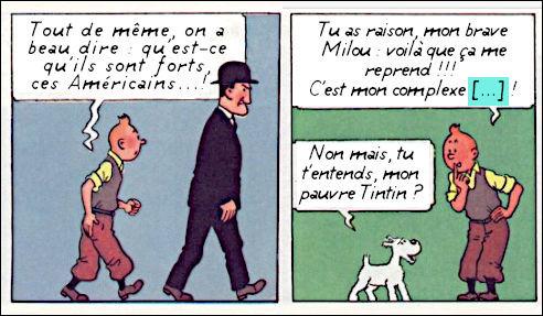 Quant à Tintin, il connaît lui aussi malgré ses dehors lisses les affres existentiels : la preuve, il fait référence à/au(x) [...quoi ?], un principe énoncé par [...qui donc ?]