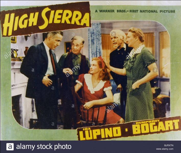 """""""High Sierra (La Grande Évasion)""""est un film de Raoul Walsh."""