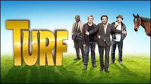 """Turf"" est un film de Fabien Onteniente."