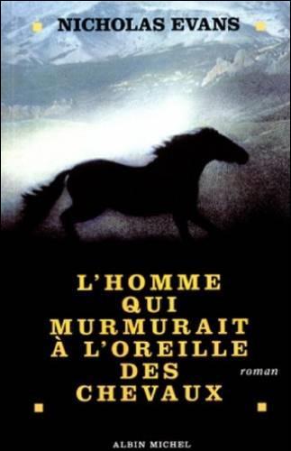 """""""L'Homme qui murmurait à l'oreille des chevaux"""" est un long-métrage interprété par Robert Redford."""