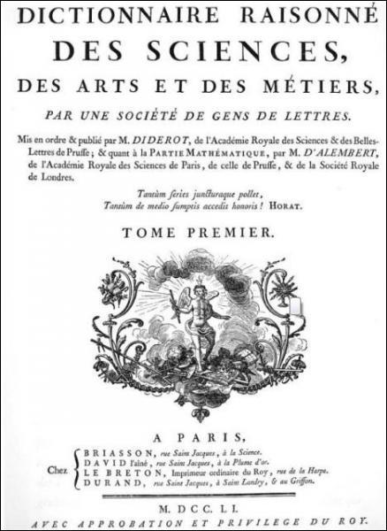 Il a été écrit par des philosophes comme Diderot, d'Alembert ou Voltaire. Mais quand a-t-il été écrit ?