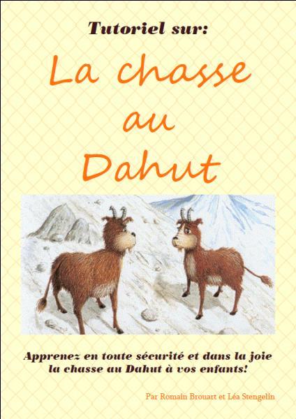 Le Dahut est un animal des montagnes ayant la patte aval plus longue que la patte amont pour lui permettre de se déplacer facilement , il vit essentiellement :