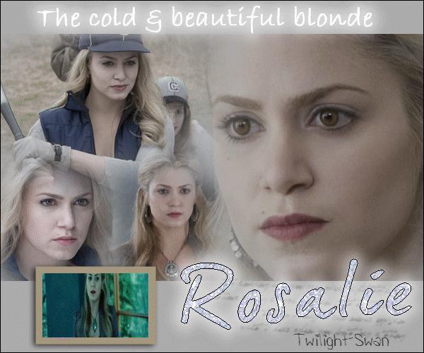 Rosalie est plutôt :