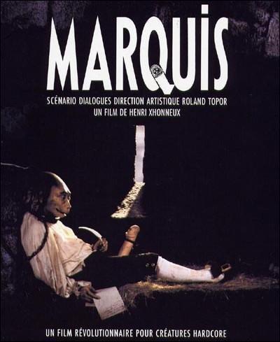 Quel animal anthropomorphe est Juliette, l'amante de Marquis dans le film eponyme ?