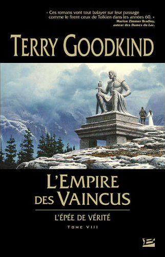 Épée de vérité livre 8 : L'empire des vaincus