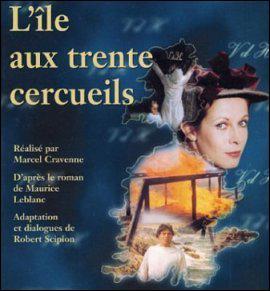 Quel est le nom de l'île (imaginaire) où se déroule l'île aux trente cercueils, feuilleton français fantastique ?