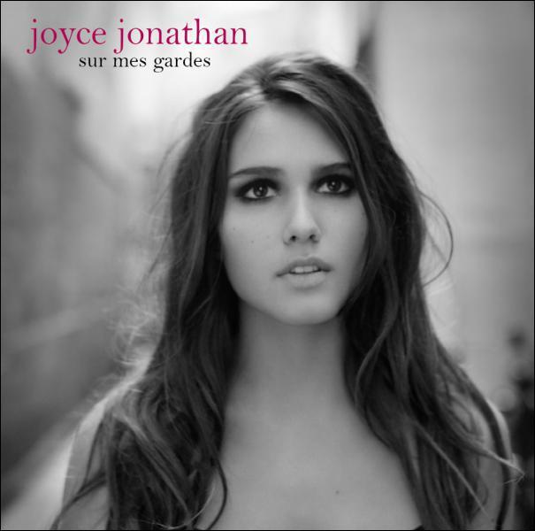 Joyce Jonathan est assez connue suite à son 1er tube mais lequel ?