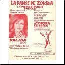 Dalida nous a chanté ' La danse de Zorba'. Quelle est cette danse ?