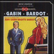 Une petite question facile. Ce film met en scène Brigitte Bardot et Jean Gabin. Il a été réalisé en 1958 par Claude Autant-Lara et porte le titre de...