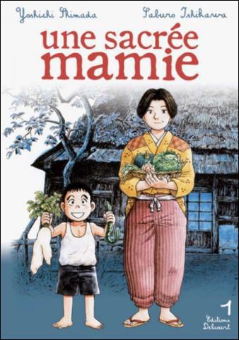 Trouvez l'affirmation fausse concernant 'Une sacrée mamie' de Yoshichi Shimada.