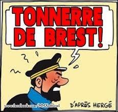 Qu'était le fameux ''Tonnerre de Brest'' ?