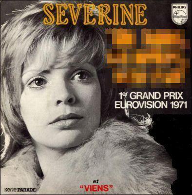 En 1971 , Séverine gagne avec :