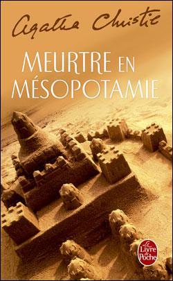 J'ai résolu l'affaire du 'Meurtre en Mésopotamie'.