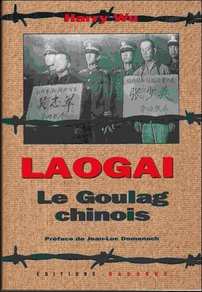 Qu'est-ce qu'un laogai en Chine ?