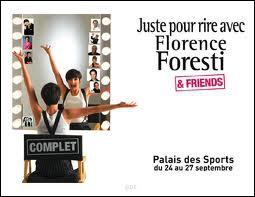 Quel est le thème de son spectacle 'Florence Foresti and Friends' ?