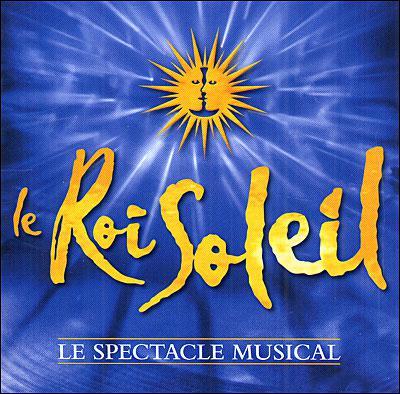 Qui incarne le Roi de France dans la comédie musicale 'Le Roi Soleil' ?