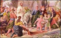 Dans quelle ville Jésus est-il arrivé en triomphateur sur son âne acclamé par la foule ? C'est dans cette ville qu'il a vécu les derniers jours de sa vie terrestre :