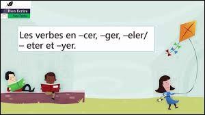 Quel verbe en ''ELER'' peut doubler le ''L'' ?