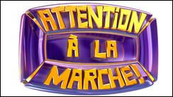 Qui était l'animateur de 'Attention à la marche' ?