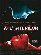 J'ai joué dans le film suivant : 'A l'intérieur '. Qui suis-je ?