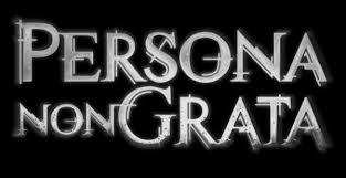 Savez-vous ce qu´est une ''persona non grata'' ?