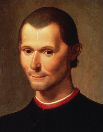 Ce philosophe italien du 16ème écrit dans son traité 'Le Prince' qu'en politique tous les moyens sont bons. Il s'agit de... ?