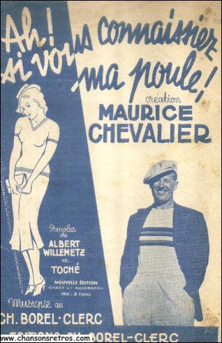 Dans les années 30 Maurice Chevalier chantait : 'Ah, si vous connaissiez ma poule'. Quel Patrick a ajouté cet air à son répertoire il y a quelques années ?