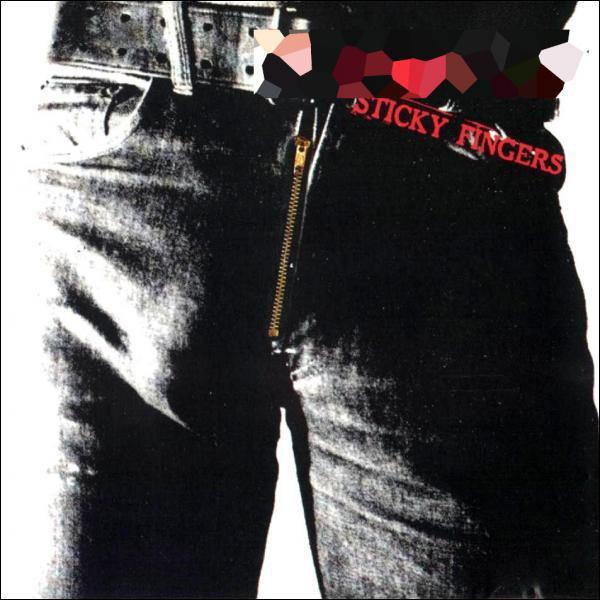 'Sticky Fingers '... ...