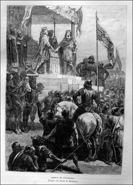 Le plus ancien texte connu en français est le serment de Strasbourg, pacte entre les petit-fils de Charlemagne pour se partager l'empire.