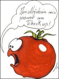 Que dit cette tomate desespérée ?