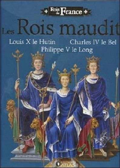 Ces trois frères qui se sont succédés sur le tône de France sont tous morts avant 35 ans sans héritier mâle. Qui sont ces 'rois maudits' ?