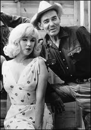 Quel film a réuni Marilym Monroe et Clark Gable ?