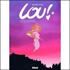 Quel est le titre du dernier album de Lou ?